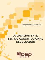 La casación en el Estado constitucional del Ecuador