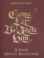 Come, Let Us Adore Him