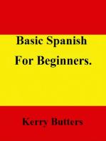 Basic Spanish For Beginners.