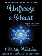 Unfreeze a Heart