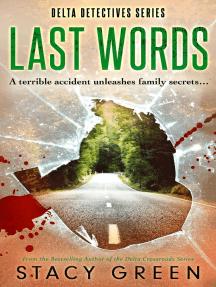 Last Words: Delta Detectives, #4