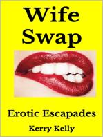 Wife Swap Erotic Escapades