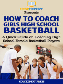 How To Coach Girls' High School Basketball: A Quick Guide on Coaching High School Female Basketball Players