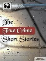 The True Crime Short Stories