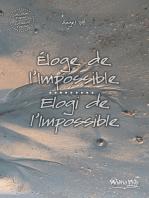 Eloge de l'impossible / Elogi de l'impossile