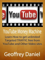 YouTube Money Machine - Learn How to Get Unlimited Targeted Traffic Free from YouTube and Other Video sites