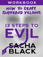 13 Steps To Evil - How To Craft A Superbad Villain Workbook