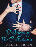 Destroying the Billionaire