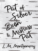 Pat of Silver Bush and Mistress Pat