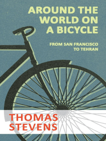 Around the World on a Bicycle - From San Francisco to Tehran