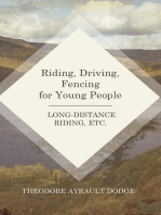 Riding, Driving, Fencing for Young People - Long-Distance Riding, Etc.