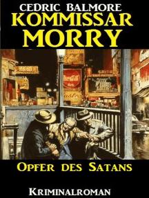 Kommissar Morry: Opfer des Satans