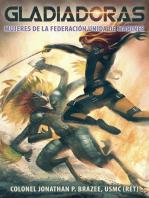Gladiadoras, Mujeres de la Federación Unida de Marines