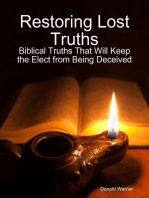 Restoring Lost Truths