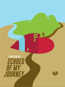 Echoes of My Journey
