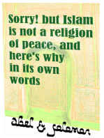 Sorry! But Islam Is Not a Religion of Peace, and Here's Why in Its Own Words