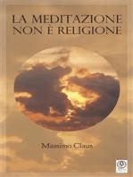 La Meditazione non è religione