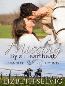 Missing By a Heartbeat: A Chandler County Novel