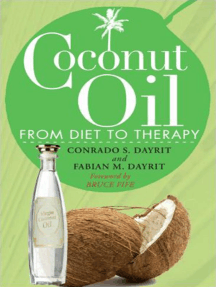Coconut Oil: From Diet to Therapy
