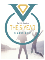 The 5-Year Marriage