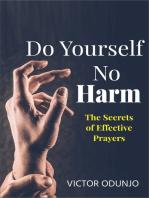 Do Yourself No Harm