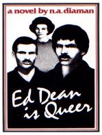 Ed Dean Is Queer