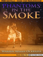 Phantoms in the Smoke