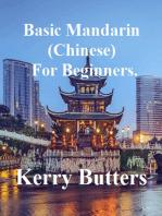 Basic Mandarin (Chinese) For Beginners.