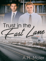 Trust in the Fast Lane