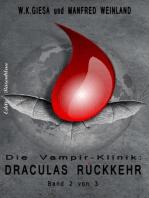 Draculas Rückkehr (Die Vampir-Klinik Teil 2)