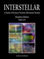 INTERSTELLAR A Series of Science Fiction Adventure Stories Omnibus Parts 1