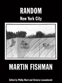 Random New York City: Photographs By Martin Fishman