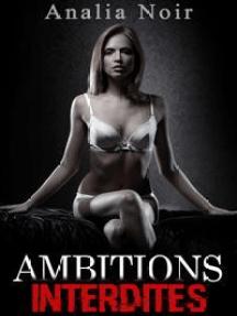 Ambitions Interdites Vol. 2: Paradis Artificiels