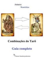 Combinações do Tarô. Guia completo