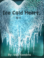 Ice Cold Heart.