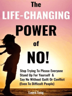 The Life-Changing Power of NO!
