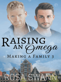 Raising an Omega: Making a Family, #3