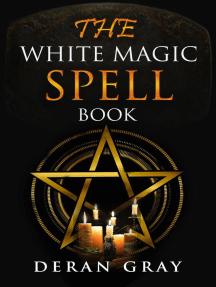 The White Magic Spellbook