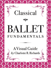 Classical Ballet Fundamentals: A Visual Guide