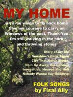 My Home, Folk Songs