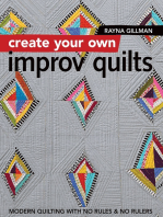 Create Your Own Improv Quilts