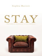 STAY - The Power of Meditating in God's Presence