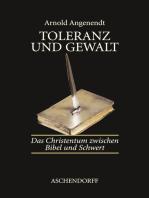 Toleranz und Gewalt