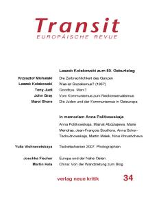 Transit 34. Europäische Revue: Leszek Kolakowski zum 80. Geburtstag