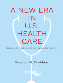 A New Era in U.S. Health Care: Critical Next Steps Under the Affordable Care Act