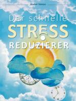 Der schnelle Stressreduzierer