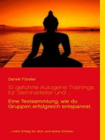 10 geführte Autogene Trainings für Seminarleiter und ...