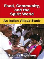 Food, Community, and the Spirit World