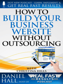 How to Build Your Business Website without Outsourcing: Real Fast Results, #66