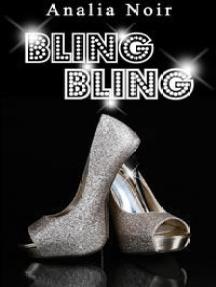 BLING BLING Vol. 1: Grisée par l'inconnu et l'aventure